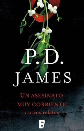 Un asesinato muy corriente y otros relatos (P.D. James)-Trabalibros