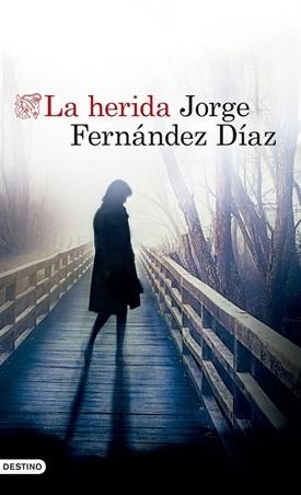 La herida (Jorge Fernández Díaz)-Trabalibros