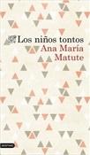 Los niños tontos (Ana María Matute)-Trabalibros