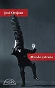 Mundo extraño (José Ovejero)-Trabalibros