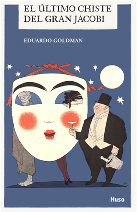 El último chiste del gran Jacobi (Eduardo Goldman)-Trabalibros