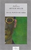 En el punto de mira (Arthur Miller)-Tusquets
