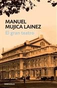 El gran teatro (Manuel Mujica Lainez)-Trabalibros