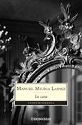 La casa (Manuel Mujica Lainez)-Trabalibros