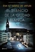 El silencio de la ciudad blanca (Eva García Sáenz de Urturi)-Trabalibros