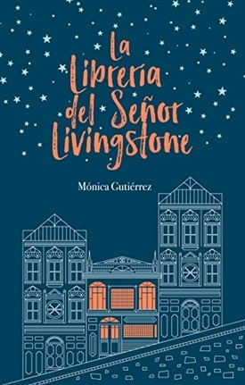 La librería del señor Livingstone (Mónica Gutiérrez)-Trabalibros