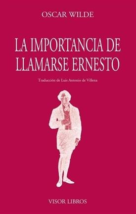 La importancia de llamarse Ernesto (Oscar Wilde)-Trabalibros