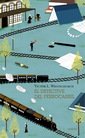 El detective del ferrocarril (Victor L. Whitechurch)-Trabalibros
