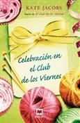 Celebración en el club de los viernes (Kate Jacobs)-Trabalibros