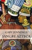 Sangre azteca (Gary Jennings)-Trabalibros