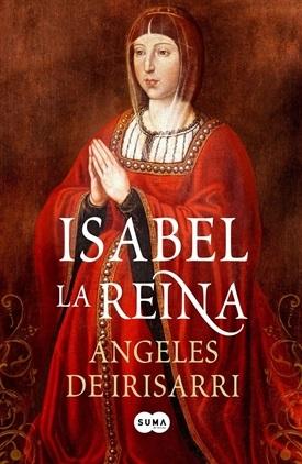 Isabel la reina (Ángeles de Irisarri)-Trabalibros