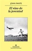 El vino de la juventud (John Fante)-Trabalibros