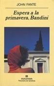 Espera a la primavera, Bandini (John Fante)-Trabalibros