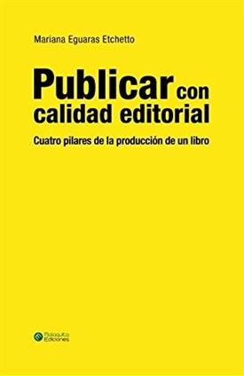Publicar con calidad editorial (Mariana Eguaras)-Trabalibros