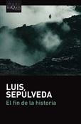 El fin de la historia (Luis Sepúlveda)-Trabalibros