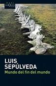 Mundo del fin del mundo (Luis Sepúlveda)-Trabalibros