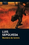 Nombre de torero (Luis Sepúlveda)-Trabalibros