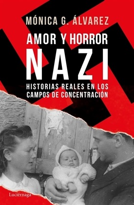 Amor y horror nazi (Mónica G. Álvarez)-Trabalibros