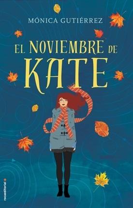 El noviembre de Kate (Mónica Gutiérrez)-Trabalibros
