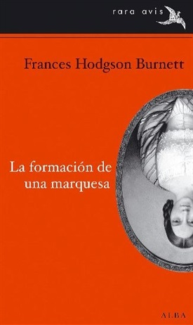 La formación de una marquesa (Frances Hodgson Burnett)-Trabalibros