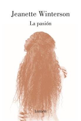 La pasión (Jeanette Winterson)-Trabalibros