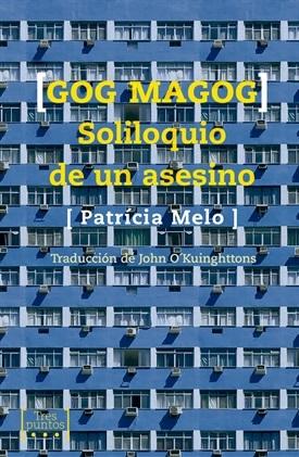 Gog Magog (Patricia Melo)-Trabalibros