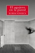 El agujero en la pared (Rubem Fonseca)-Trabalibros