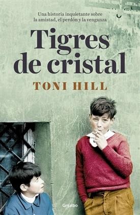 Tigres de cristal (Toni Hill)-Trabalibros