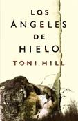 Los ángeles de hielo (Toni Hill)-Trabalibros