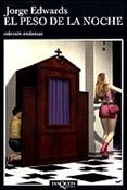 El peso de la noche (Jorge Edwards)-Trabalibros