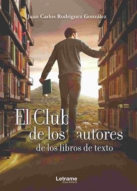 El club de los autores de los libros de texto (J.C. Rodríguez)-Trabalibros