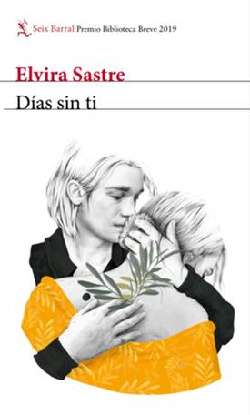 Días sin ti (Elvira Sastre)-Trabalibros
