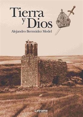 Tierra y Dios (Alejandro Bermúdez Medel)-Trabalibros