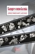 Sangre como la mía (Jorge Marchant Lazcano)-Trabalibros