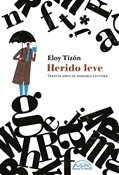 Herido leve (Eloy Tizón)-Trabalibros