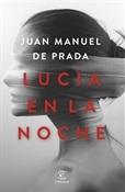 Lucía en la noche (Juan Manuel de Prada)-Trabalibros