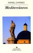 Mediterráneos (Rafael Chirbes)-Trabalibros