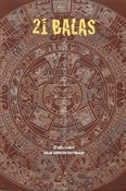 21 balas (Juan Domingo Argüelles)-Trabalibros
