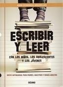 Escribir y leer (Juan Domingo Argüelles)-Trabalibros