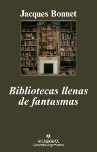 Bibliotecas llenas de fantasmas (Jacques Bonnet)-Trabalibros