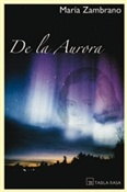 De la aurora (María Zambrano)-Trabalibros