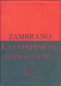 La confesión género literario (María Zambrano)-Trabalibros