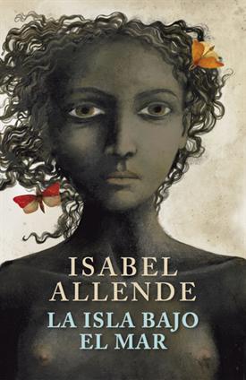 La isla bajo el mar (Isabel Allende)-Trabalibros