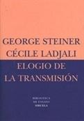 Elogio de la transmisión (George Steiner)-Trabalibros