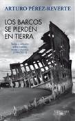 Los barcos se pierden en tierra (Arturo Pérez-Reverte)-Trabalibros