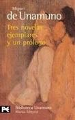 Tres novelas ejemplares (Miguel de Unamuno)-Trabalibros
