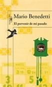 El porvenir de mi pasado (Mario Benedetti)-Trabalibros