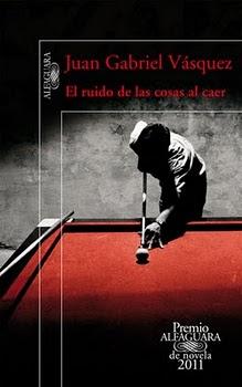 El ruido de las cosas al caer (Juan Gabriel Vásquez)-Trabalibros