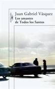 Los amantes de todos los santos (Juan Gabriel Vásquez)-Trabalibros