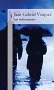 Los informantes (Juan Gabriel Vásquez)-Trabalibros